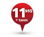 11,95$ + Taxes